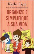 Organize e Simplifique a sua Vida