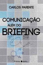 Comunicação Além do Briefing