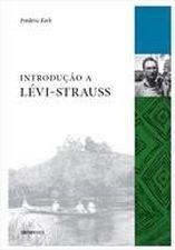 INTRODUCAO A LEVI STRAUSS
