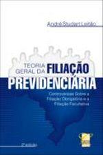 TEORIA GERAL DA FILIACAO PREVIDENCIARIA