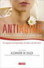 Antiaging: Beleza e Juventude em Qualquer Idade