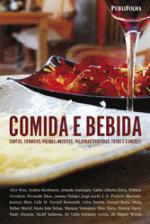 Comida e Bebida : Contos - Crônicas - Poemas