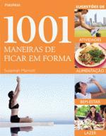 1001 MANEIRAS DE FICAR EM FORMA