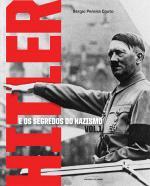 Hitler E Os Segredos Do Nazismo V.01