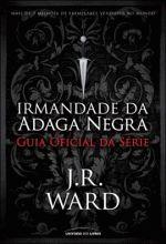 Irmandade da Adaga Negra - Guia Oficial da Série