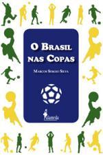 O Brasil nas Copas