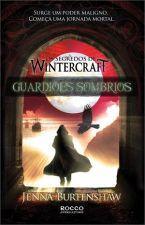 Guardioes Sombrios Vol 2 Serie os Segredos de Wintercraft