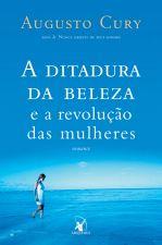 A Ditadura da Beleza e da Revolução das Mulheres