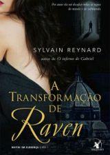 A Transformação de Raven - Noites em Florença Livro 1
