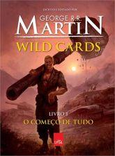 Wild Cards - o Começo de Tudo - Livro 1