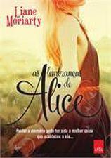 LEMBRANCAS DE ALICE, AS