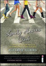Lonely Hearts Club - Porque Ninguem Precisa De Namorado Para Ser Feliz