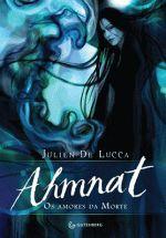 Ahmnat - Os amores da Morte