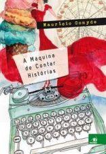 A Maquina de Contar Histórias