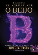 O Beijo - Série Bruxos e Bruxas - Volume 4