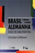 Brasil Alemanha Fases de uma Parceria 1964 1999