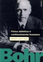 Física atômica e conhecimento humano - Ensaios 1932 - 1657
