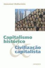 Capitalismo Histórico & Civilização Capitalista
