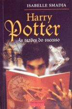 Harry Potter As Razoes Do Sucesso