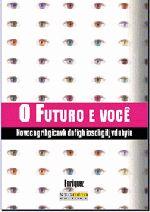O Futuro e Você