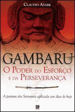 Gambaru - 1º Ed. 2007