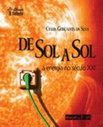 DE SOL A SOL - ENERGIA DO SECULO XXI