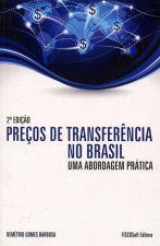 Preços de Transferência no Brasil Uma Abordagem Prática