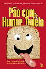 Pão com Humor Tadela