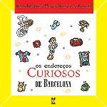 Os Endereços Curiosos de Barcelona