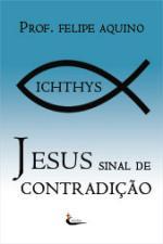 Jesus Sinal De Contradicao