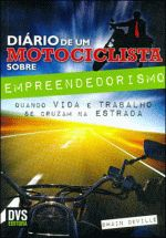 Diario de um Motociclista Sobre Empreendedorismo