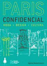 Paris Confidencial - Moda Design Cultura