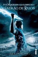 O Ladrão de Raios - Percy Jackson e os Olimpianos Vol. 1