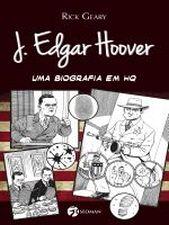 J EDGAR HOOVER UMA BIOGRAFIA EM HQ