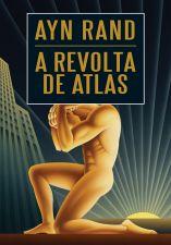 A Revolta de Atlas - Vol. II