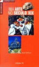 A Arte no Seculo XIX 1848 1905 Reconhecer e Compreender