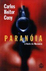 Paranóia - a Noite do Massacre