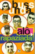 Alô Rapaziada