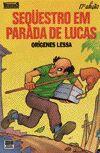 Sequestro Em Parada de Lucas