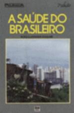 A Saúde do Brasileiro