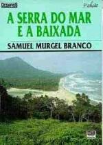 A Serra do Mar e a Baixada
