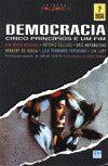 democracia; Cinco Principios e um Fim