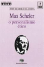 Max Scheler - o Personalismo Ético