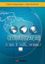 Globalização o Que é Isso Afinal?