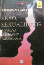 Sexo, sexualidade e doenças sexualmente transmissíveis