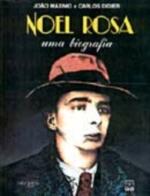 Noel Rosa: uma Biografia