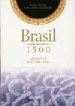 Brasil 1500: Quarenta Documentos