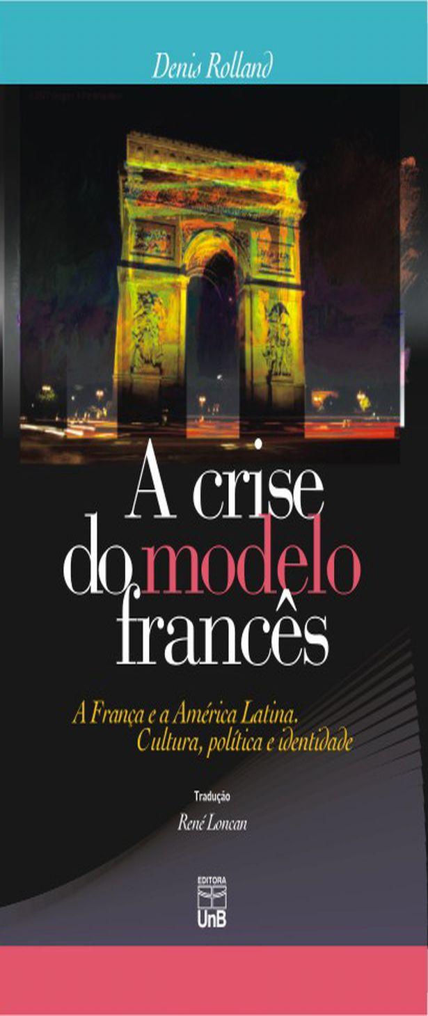 A Crise do Modelo Francês