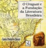 O Uraguai E A Fundacao Da Literatura Brasileira