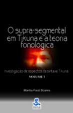Supra-segmental em Tikuna e a Teoria Fonologica